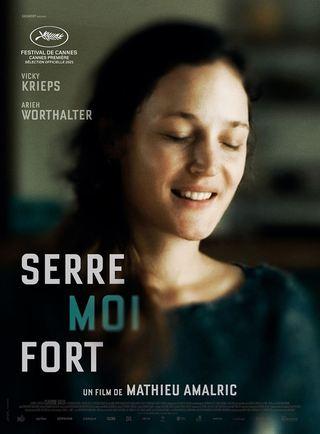Serre Moi Fort (2021)
