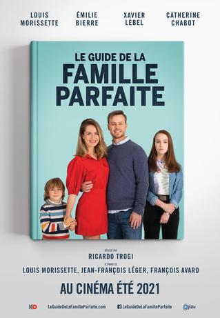 Le guide de la famille parfaite (2021)