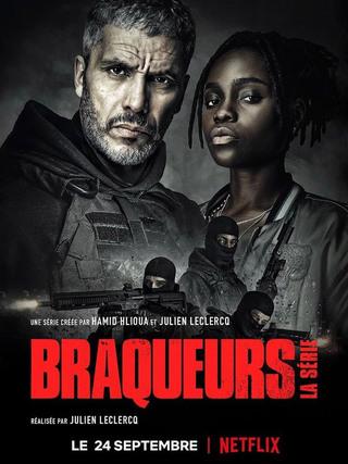 Braqueurs : La série (2021)