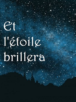 Et l'étoile brillera